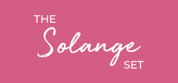 The Solange Set
