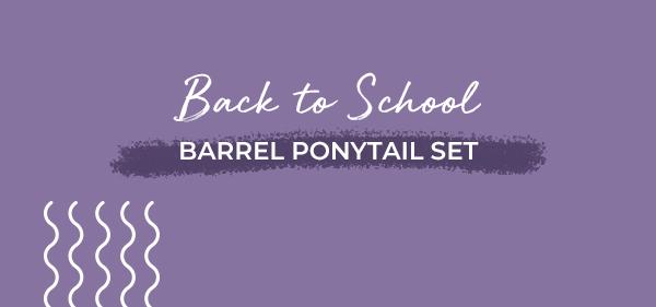 Back to School Barrel Ponytail set